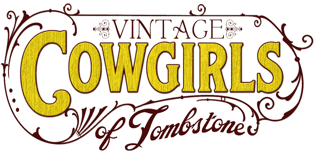 Vintage Cowgirls of Tombstone - Antiques & Collectibles